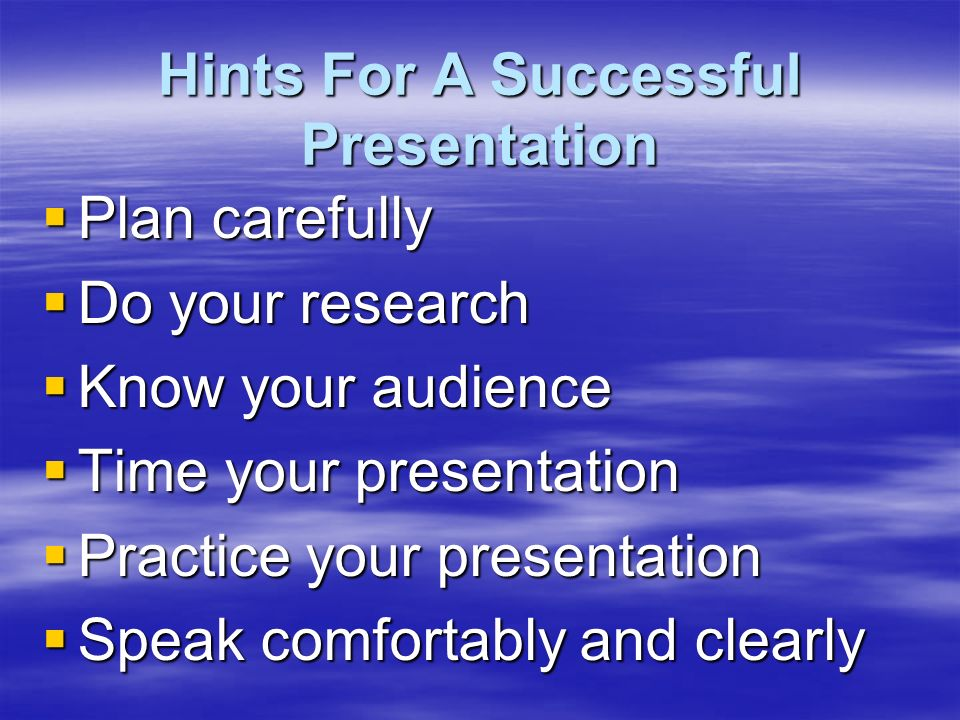 Why are you doing this presentation. Start with the end in mind.
