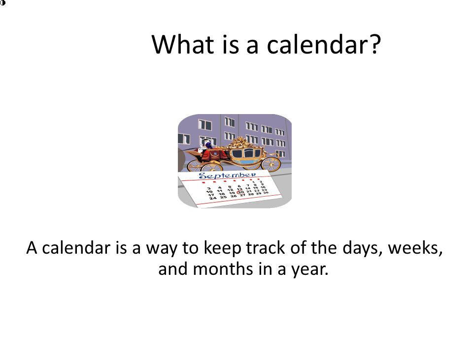 Calendar Lesson Parts of the Calendar Created by: Ramona Lewis-Dailey