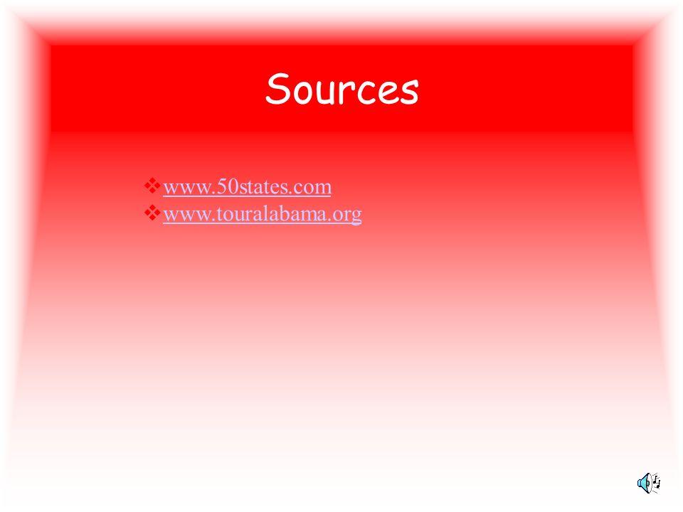 Sources www.50states.com www.touralabama.org
