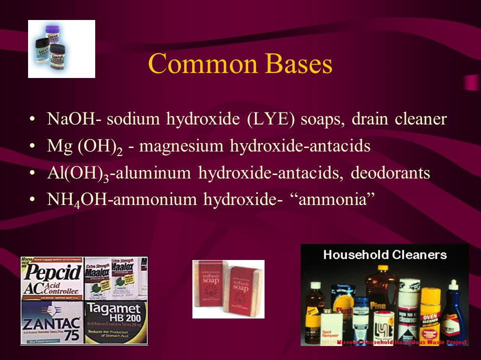 Weak vs. Strong Bases Weak Bases: ammonia; potassium carbonate, sodium carbonate Strong Bases: sodium hydroxide; sodium phosphate; barium hydroxide; c
