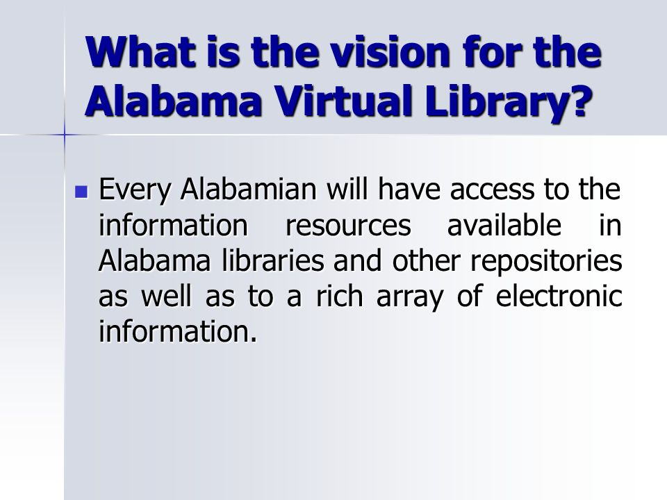 What is the vision for the Alabama Virtual Library.