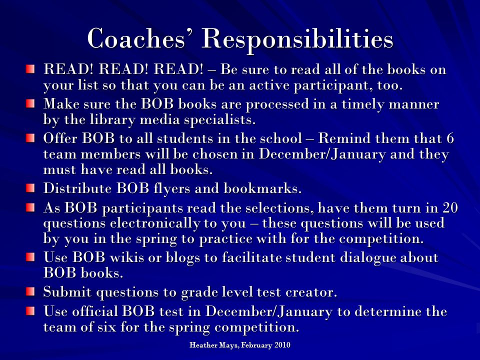 Heather Mays, February 2010 Coaches Responsibilities READ.