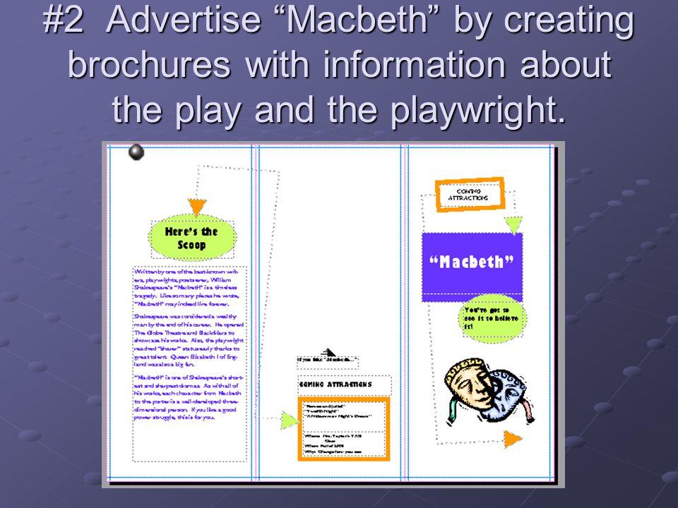 #3 Create a Slide Presentation About a Theme in Macbeth.