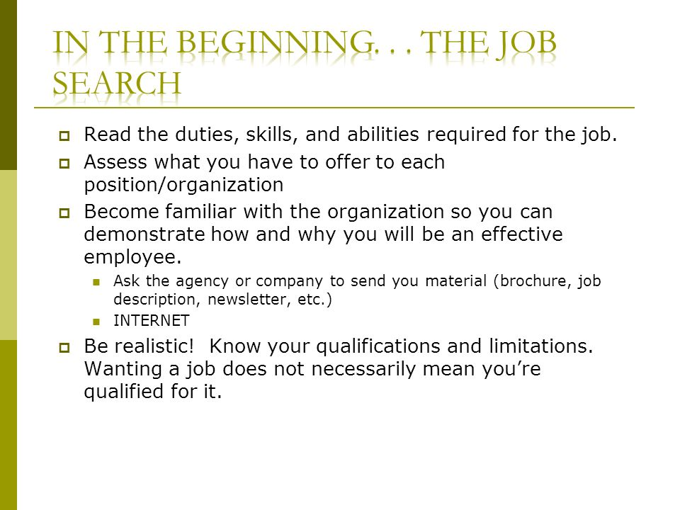 Read the duties, skills, and abilities required for the job.