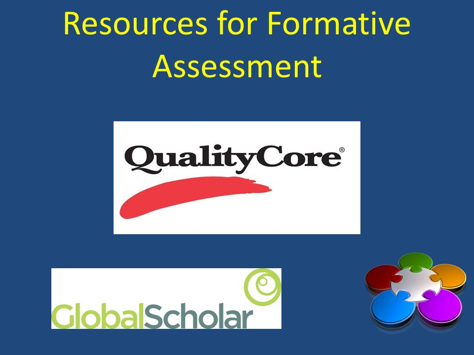 Resources for Formative Assessment Insert Quality Core link