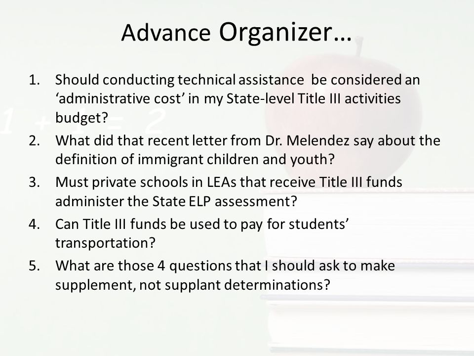 Advance Organizer… 1.Should conducting technical assistance be considered an administrative cost in my State-level Title III activities budget.