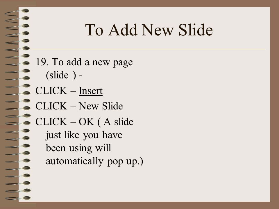 To Add New Slide 19.