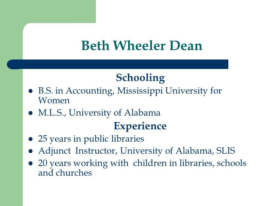 Beth Wheeler Dean Schooling B.S.