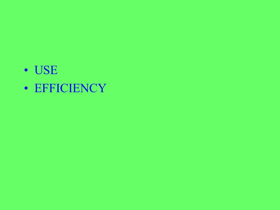 USE EFFICIENCY