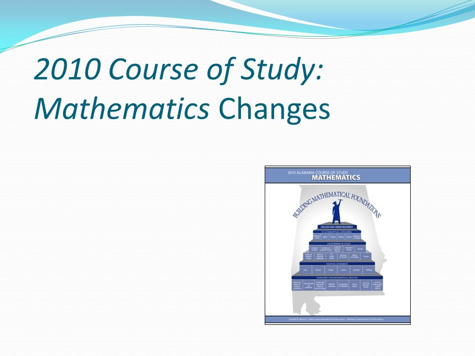 2010 Course of Study: Mathematics Changes