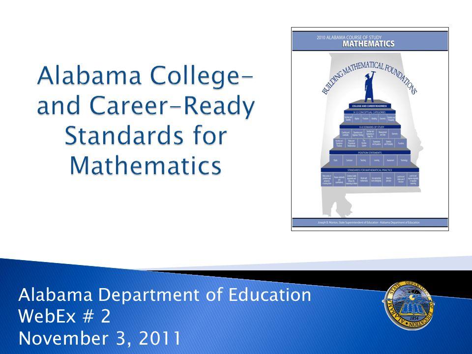 Alabama Department of Education WebEx # 2 November 3, 2011