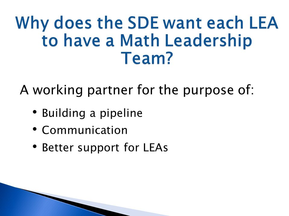 Why does the SDE want each LEA to have a Math Leadership Team.
