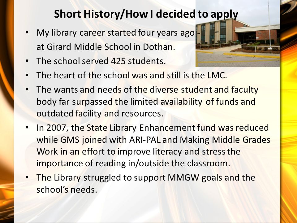 My library career started four years ago at Girard Middle School in Dothan.