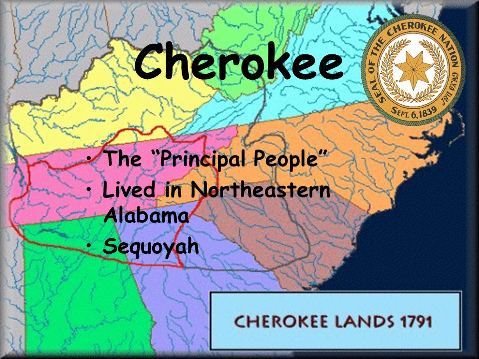 Cherokee The Principal People Lived in Northeastern Alabama Sequoyah