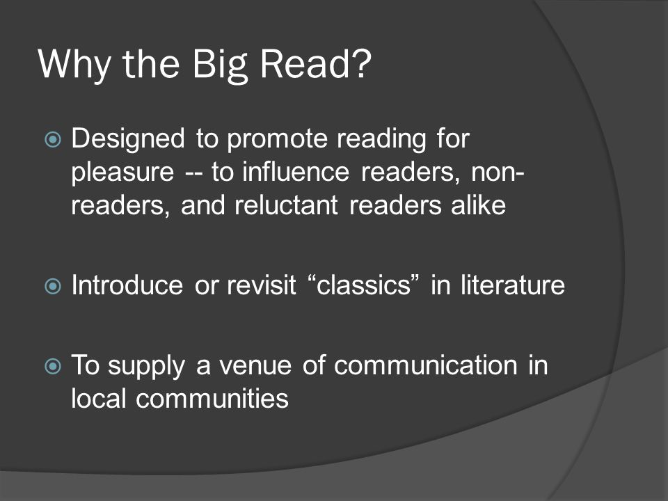 Why the Big Read.