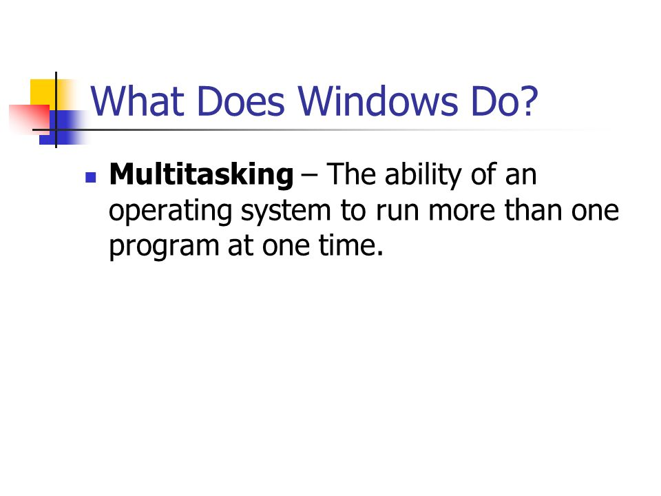 What Does Windows Do.