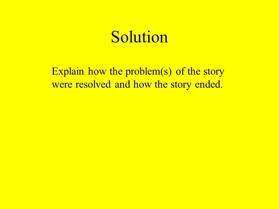 Problem Describe the problem(s) in the story.