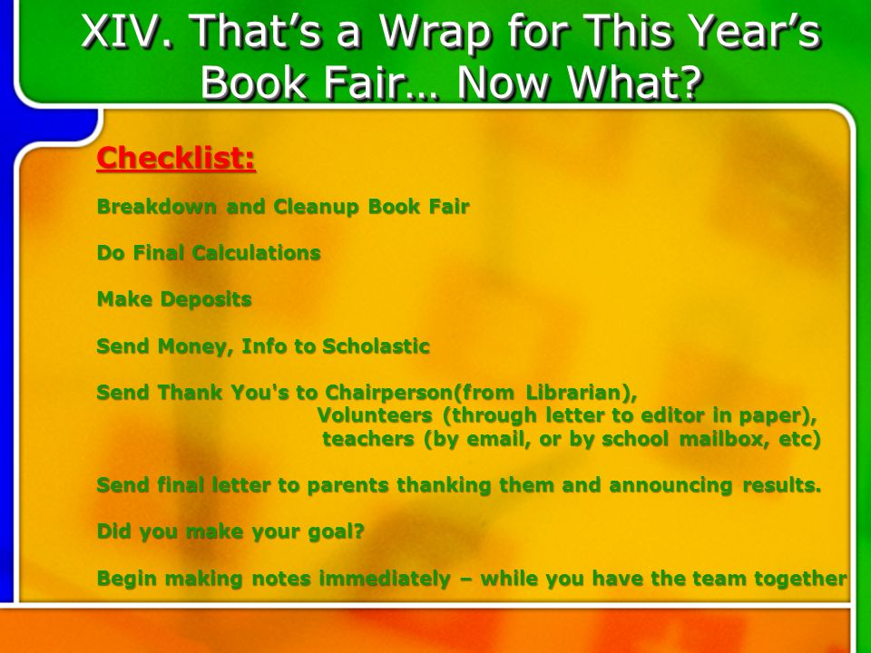 XIV. Thats a Wrap for This Years Book Fair… Now What.
