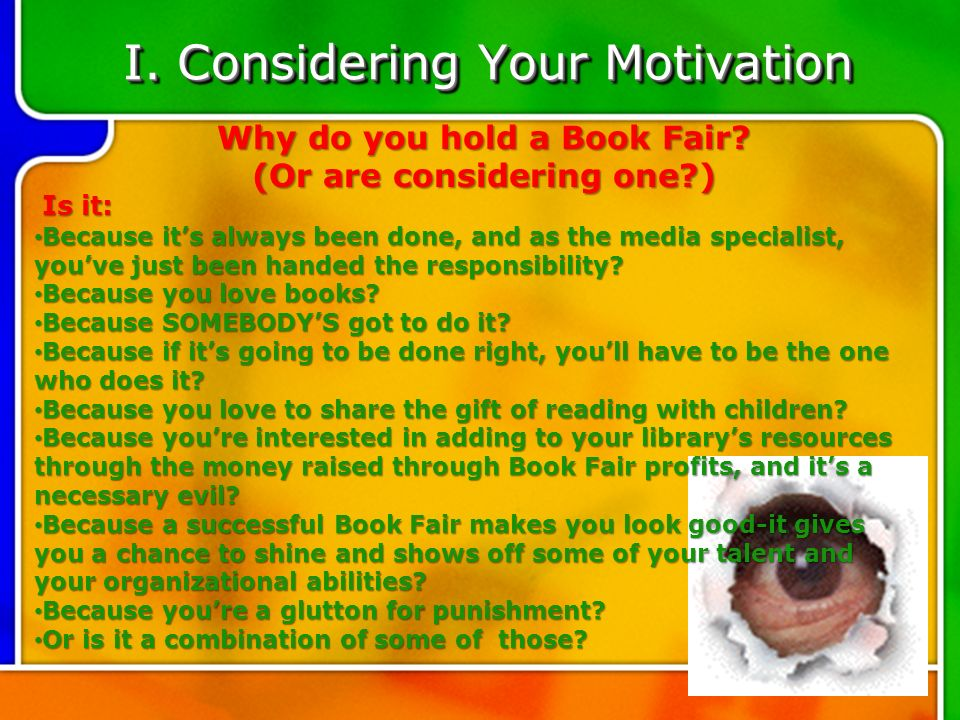 I. Considering Your Motivation Why do you hold a Book Fair.
