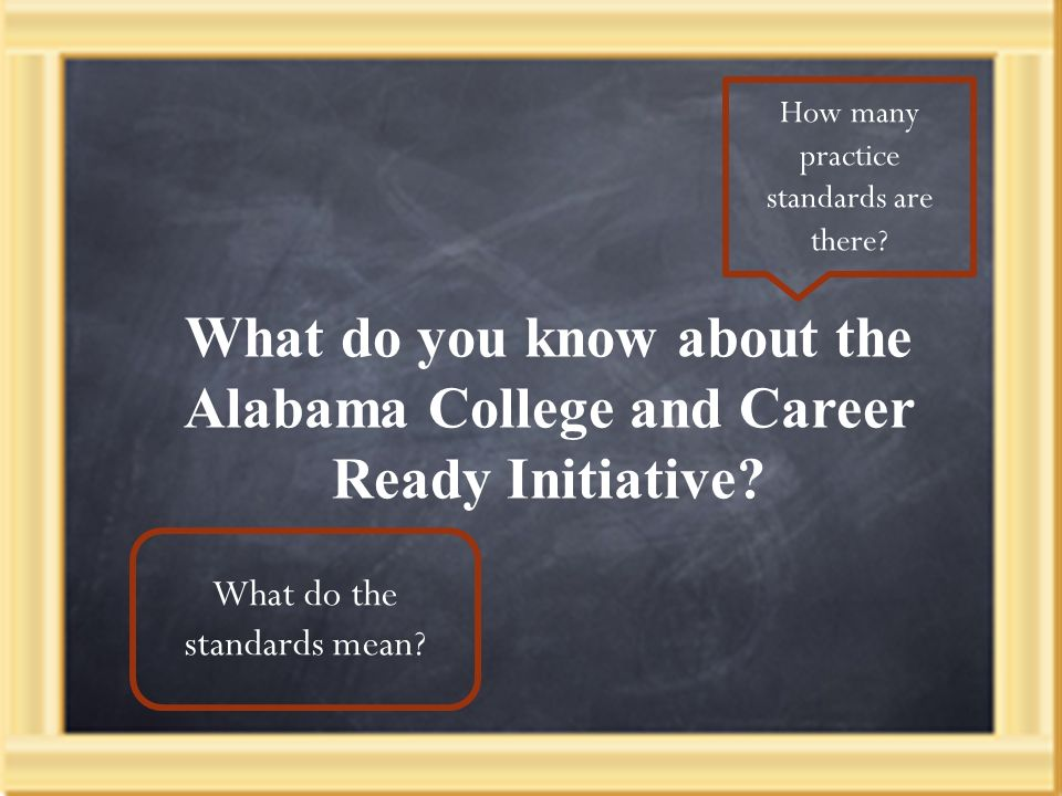 What do you know about the Alabama College and Career Ready Initiative.