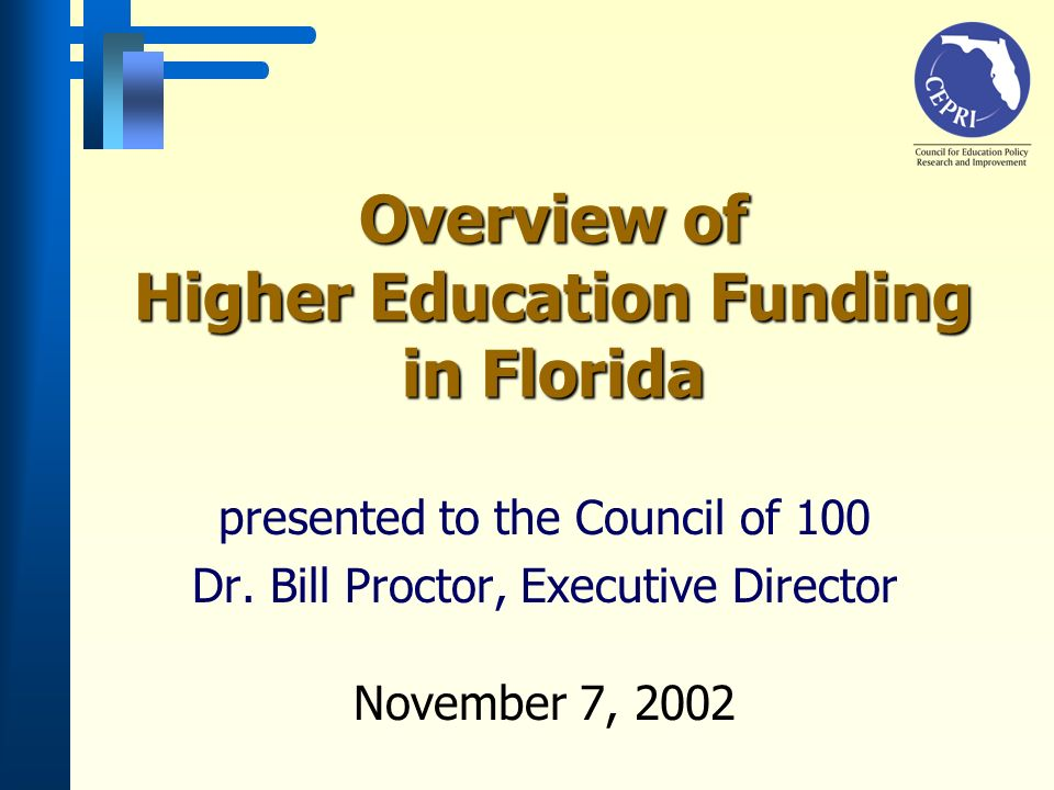 1.Formula Budget decisions rely on mathematical formulas 2.Justification of increment Budget decisions rely on incremental increases 3.Formula plus Combination of 1 and 2 4.Performance funding (at the margins) Incentive funding or performance-based budgeting Florida does both Approaches to Funding in the States