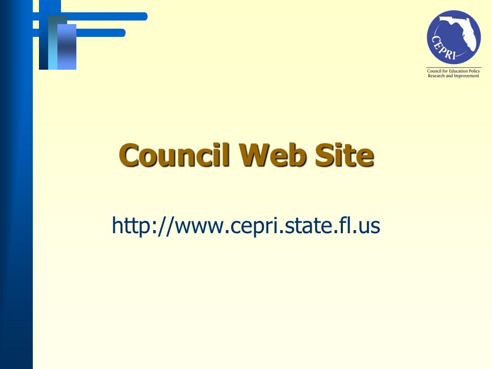 Council Web Site http://www.cepri.state.fl.us