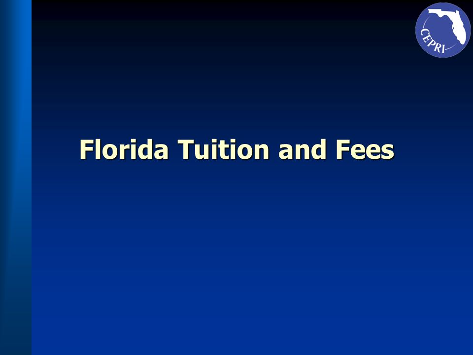Florida Tuition and Fees