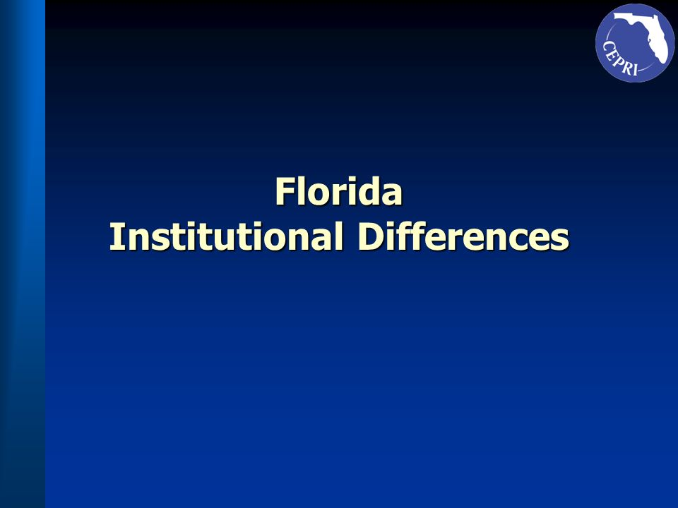 Florida Institutional Differences