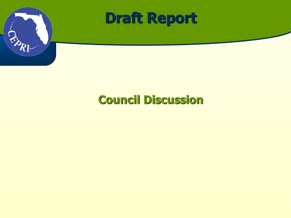 Draft Report Draft Report Council Discussion