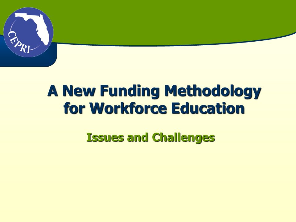 A New Funding Methodology for Workforce Education Issues and Challenges