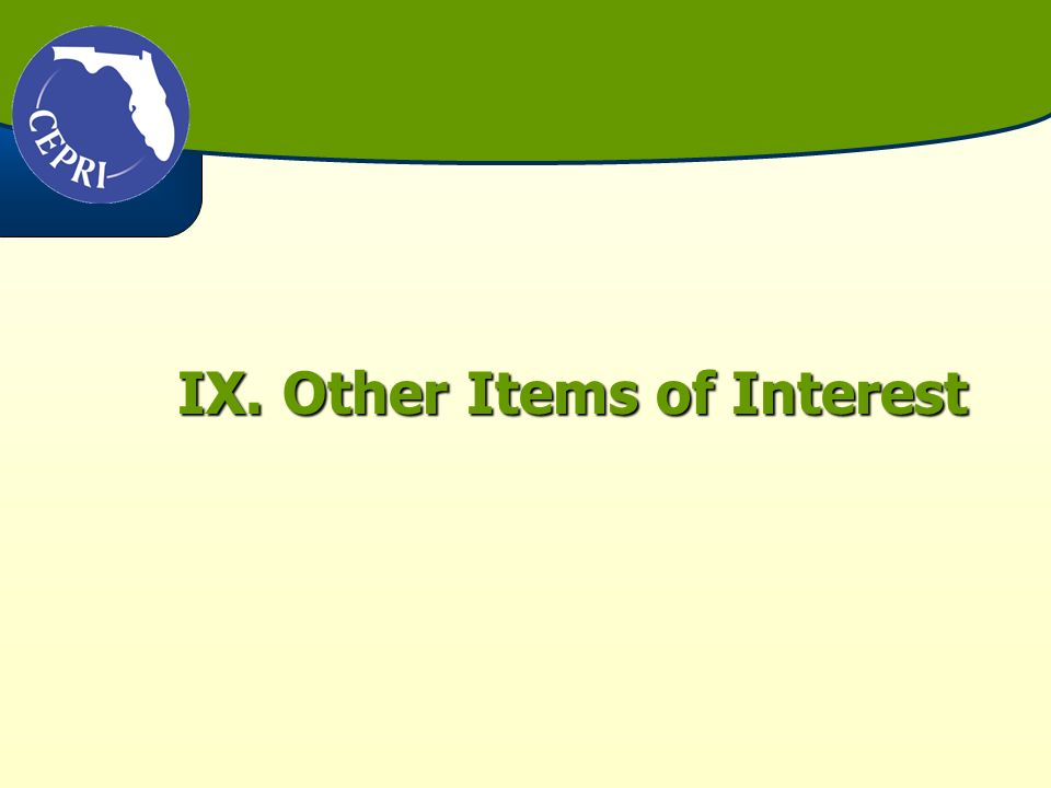IX.Other Items of Interest