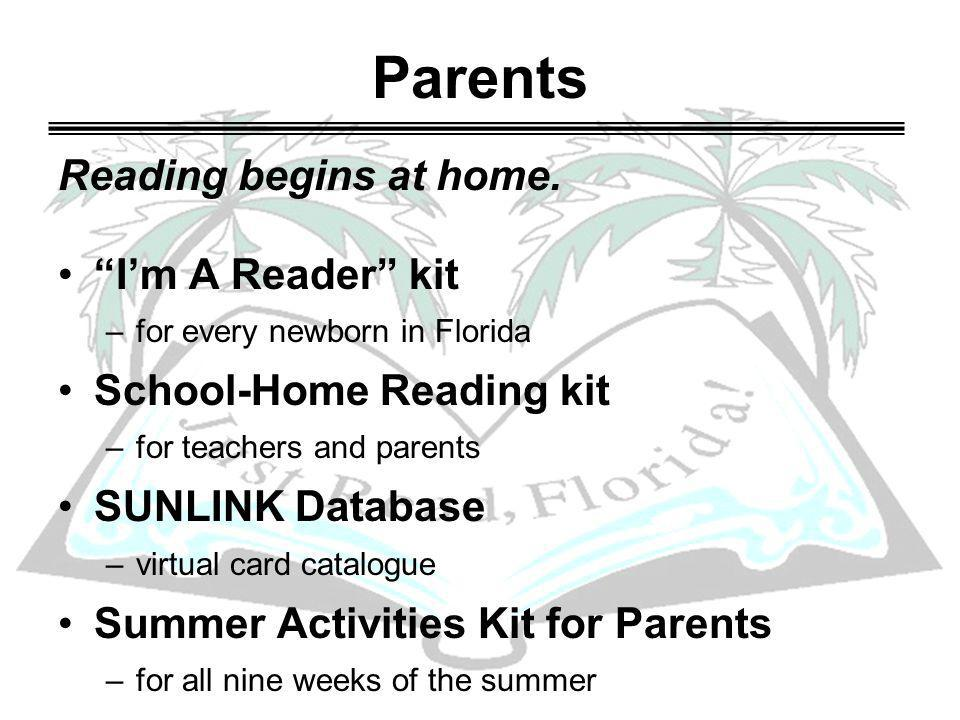 Parents Reading begins at home.