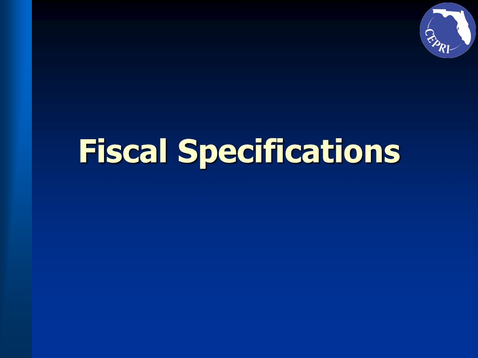 Fiscal Specifications
