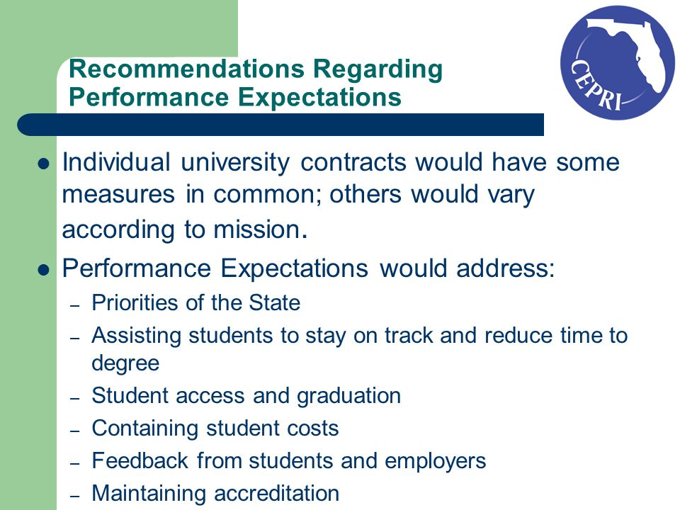 Recommendations Regarding Performance Expectations Individual university contracts would have some measures in common; others would vary according to mission.