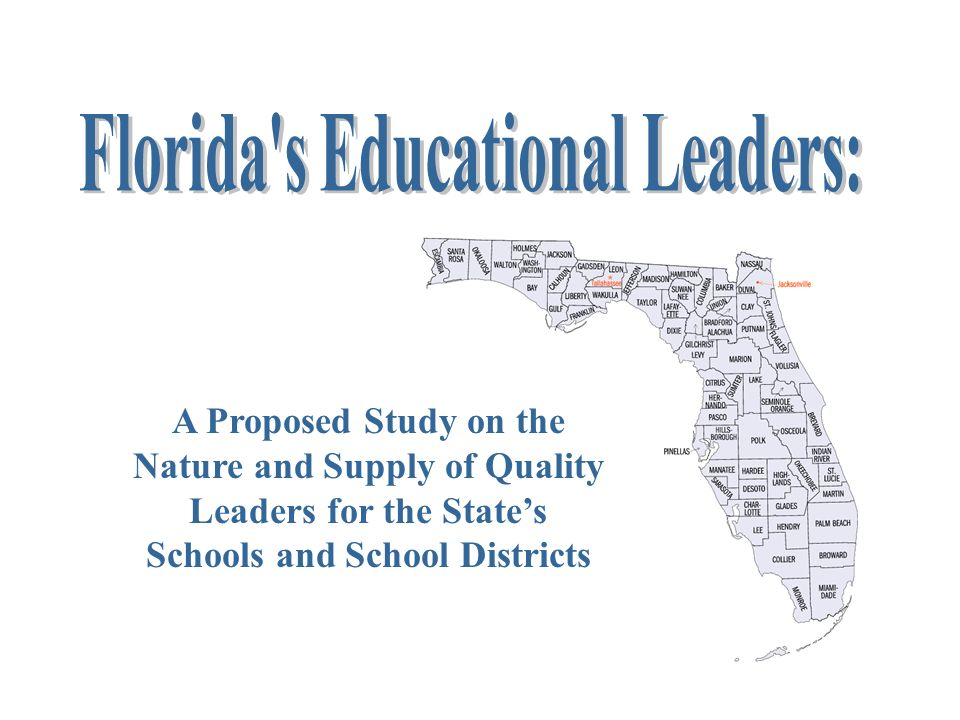 A Proposed Study on the Nature and Supply of Quality Leaders for the States Schools and School Districts