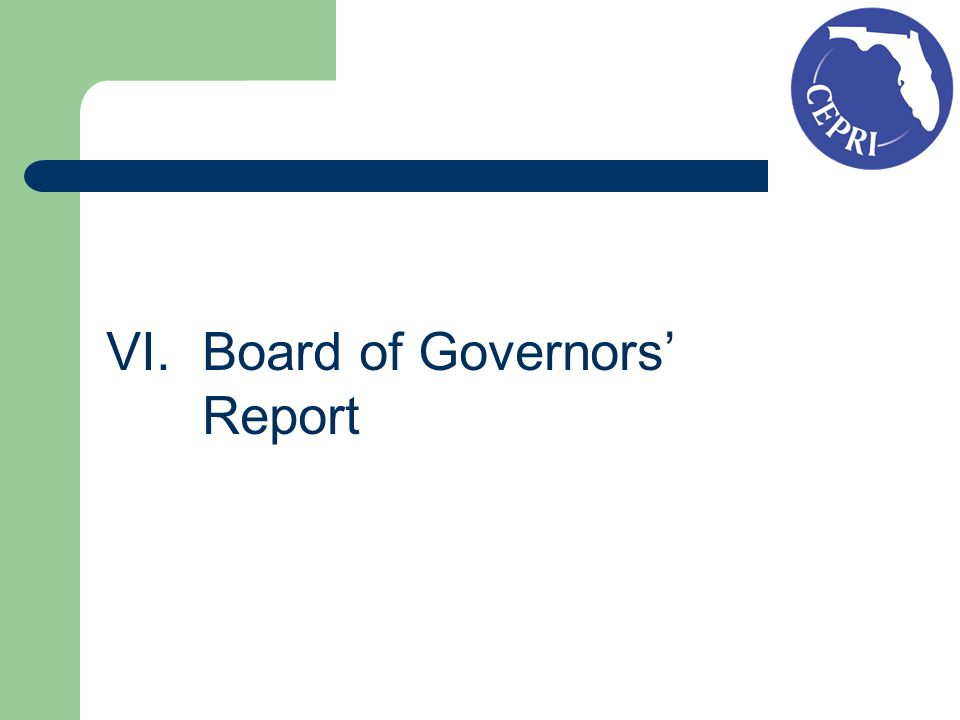 VI.Board of Governors Report
