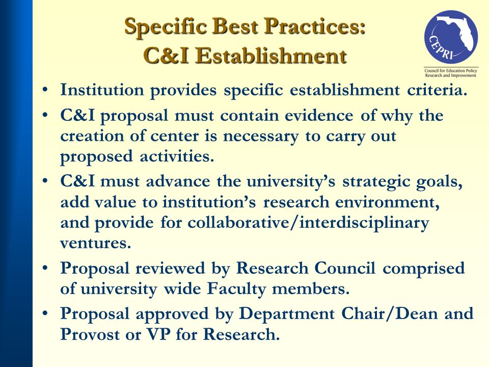 Specific Best Practices: C&I Establishment Institution provides specific establishment criteria.