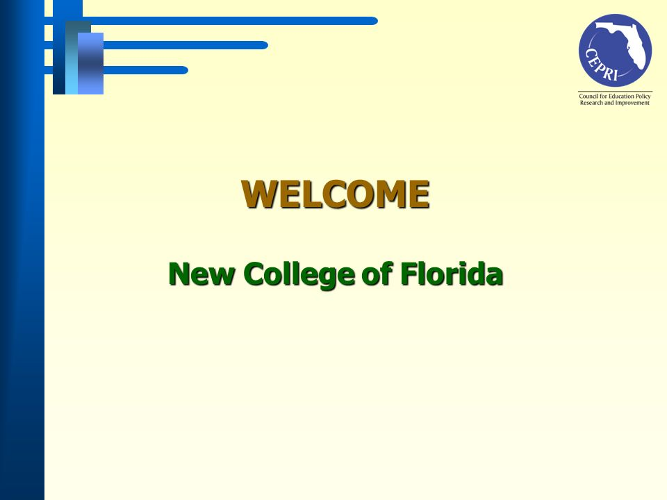 WELCOME New College of Florida