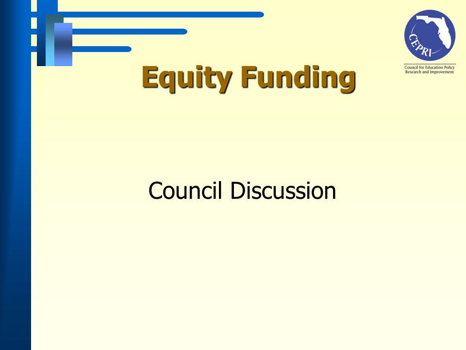 Equity Funding Council Discussion