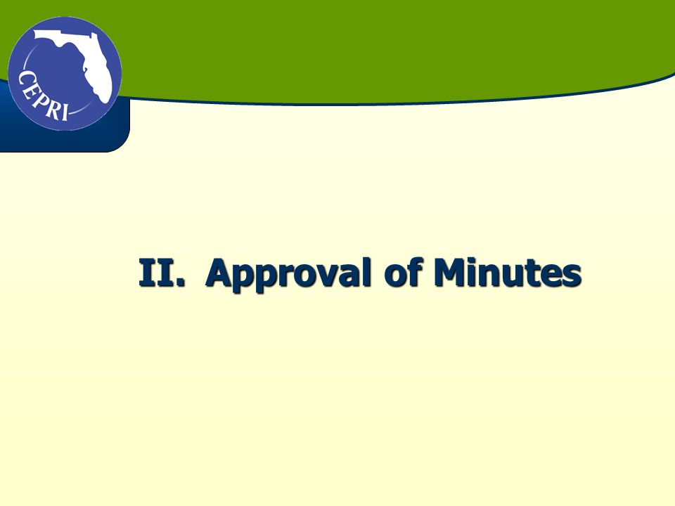 II.Approval of Minutes