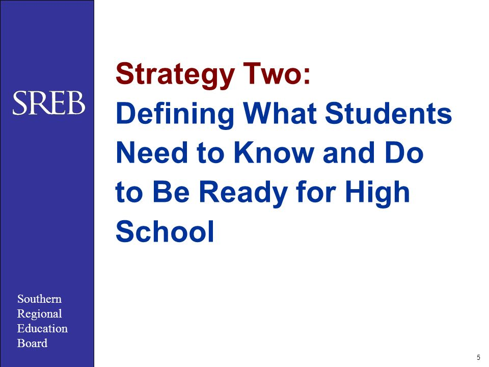5 Strategy Two: Defining What Students Need to Know and Do to Be Ready for High School