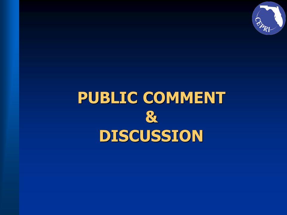 PUBLIC COMMENT &DISCUSSION