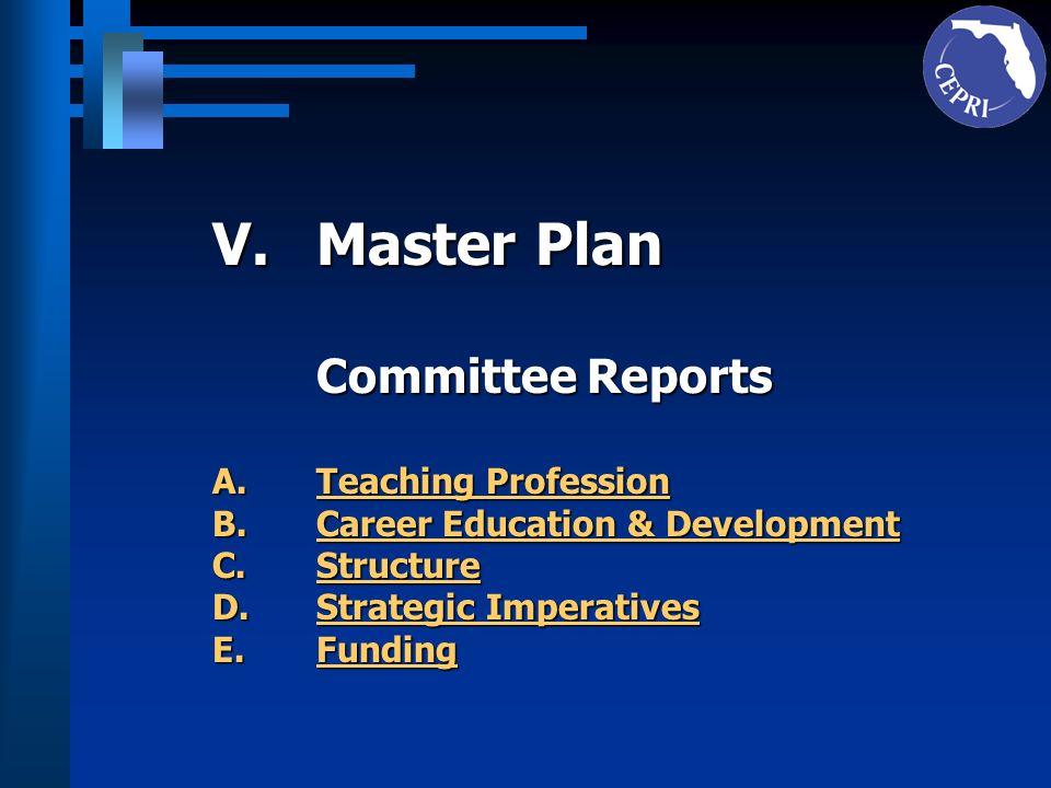V.Master Plan (Continued) A.