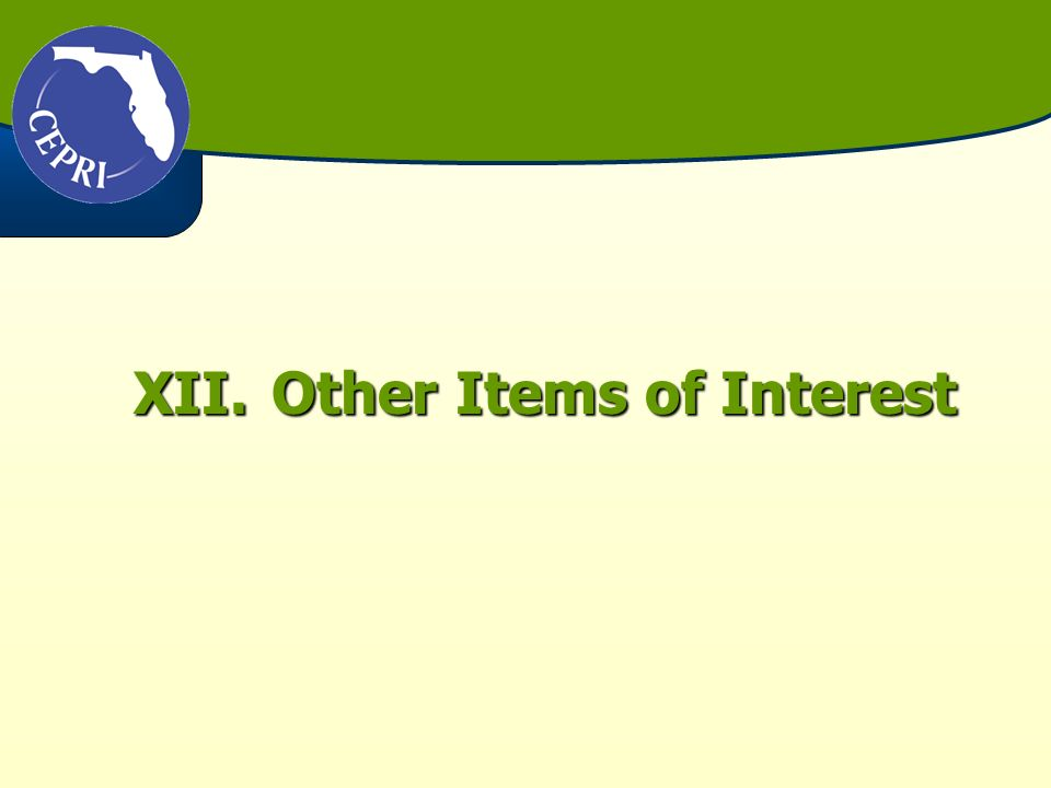 XII.Other Items of Interest