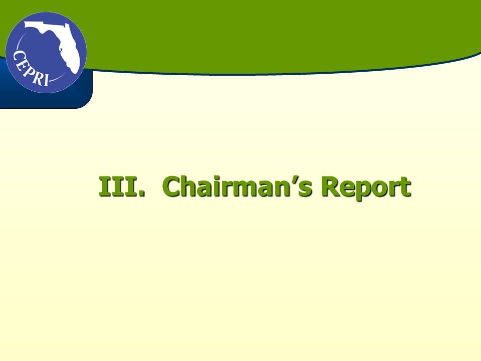 III. Chairmans Report