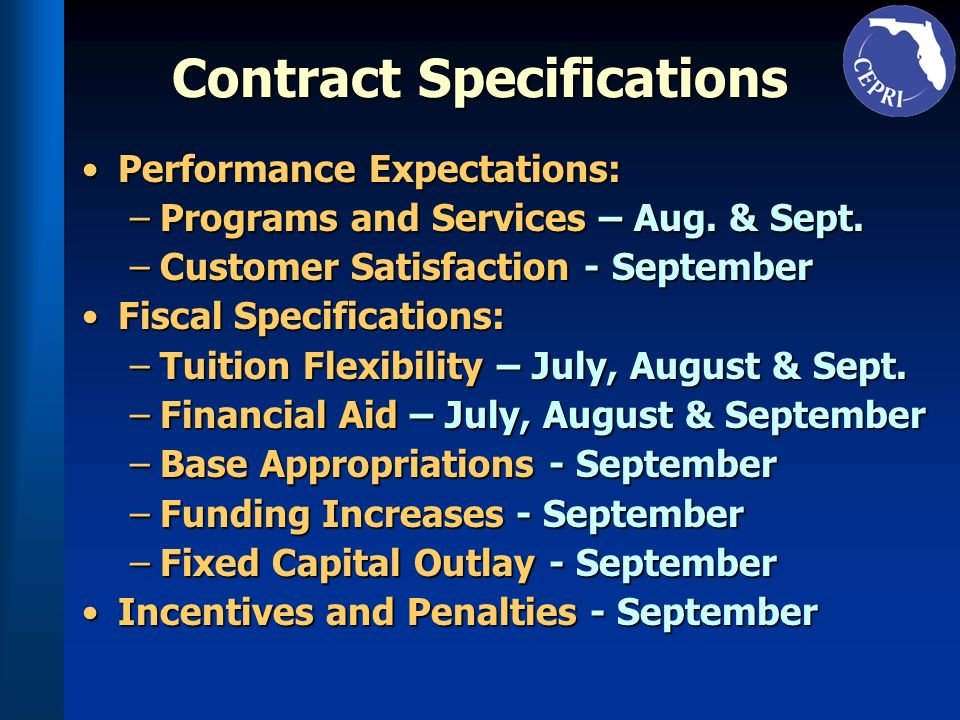 Contract Specifications Performance Expectations:Performance Expectations: –Programs and Services – Aug.