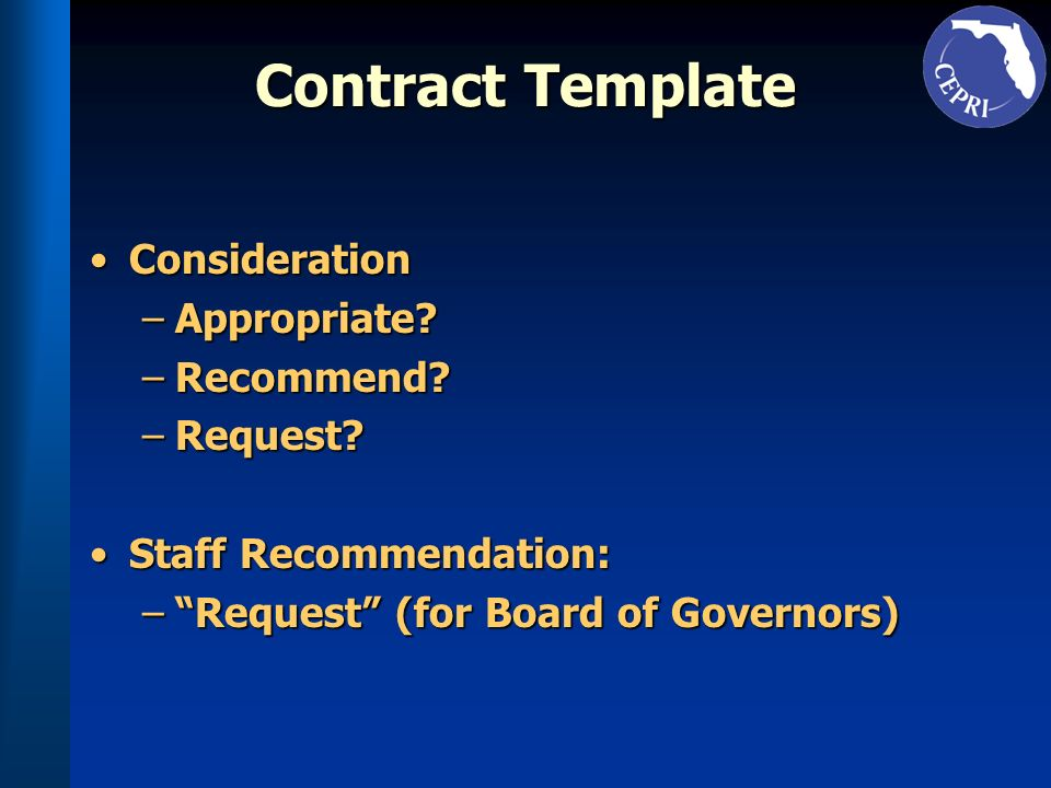 Contract Template ConsiderationConsideration –Appropriate.
