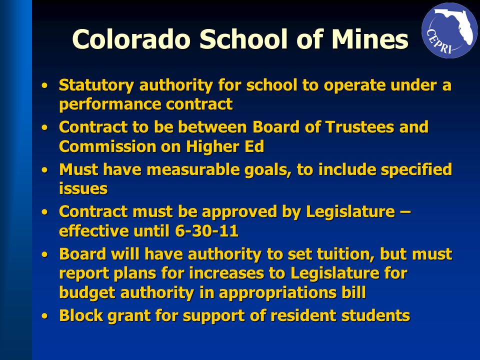 Colorado School of Mines Statutory authority for school to operate under a performance contractStatutory authority for school to operate under a perfo