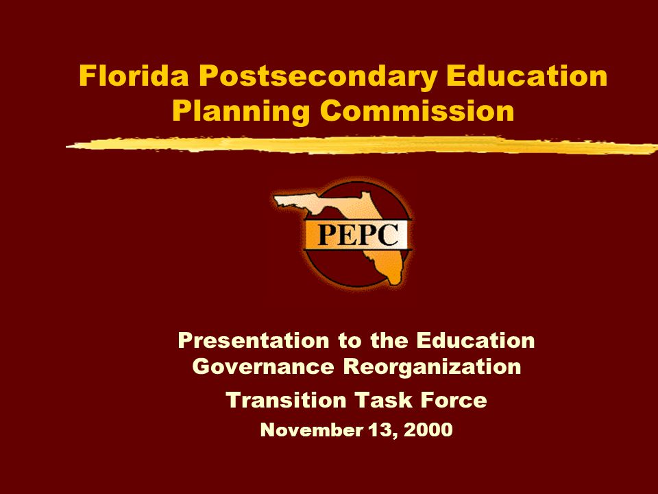 Statutory Responsibilities (cont.) zAssist the State Board of Education in the conduct of its postsecondary educational responsibilities in such capacities as the state board deems appropriate zConduct studies and planning activities related to the overall improvement and effectiveness of postsecondary education in this state