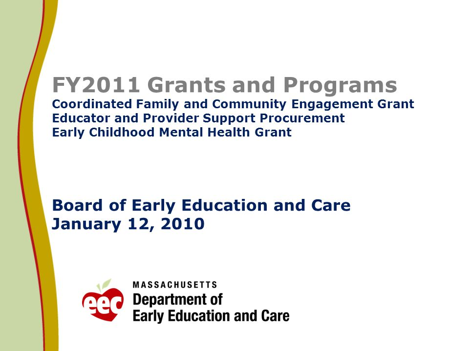 Early Childhood Mental Health -- Background 22 In FY10 EEC supported Early Childhood Mental Health Services through two initiatives: 1.